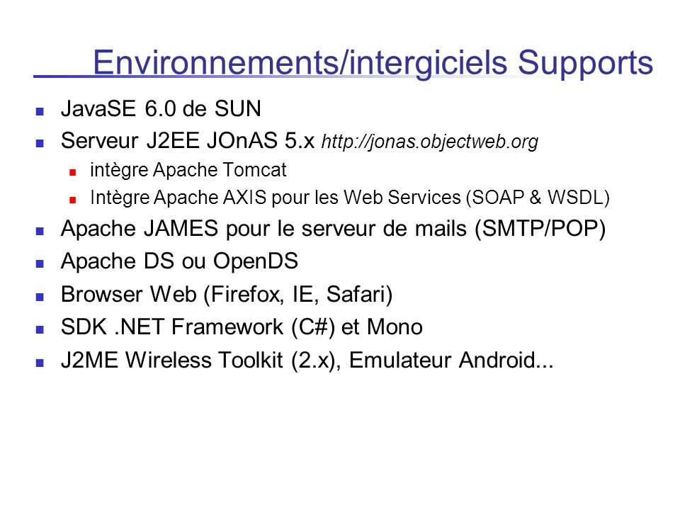 Environnements/intergiciels Supports