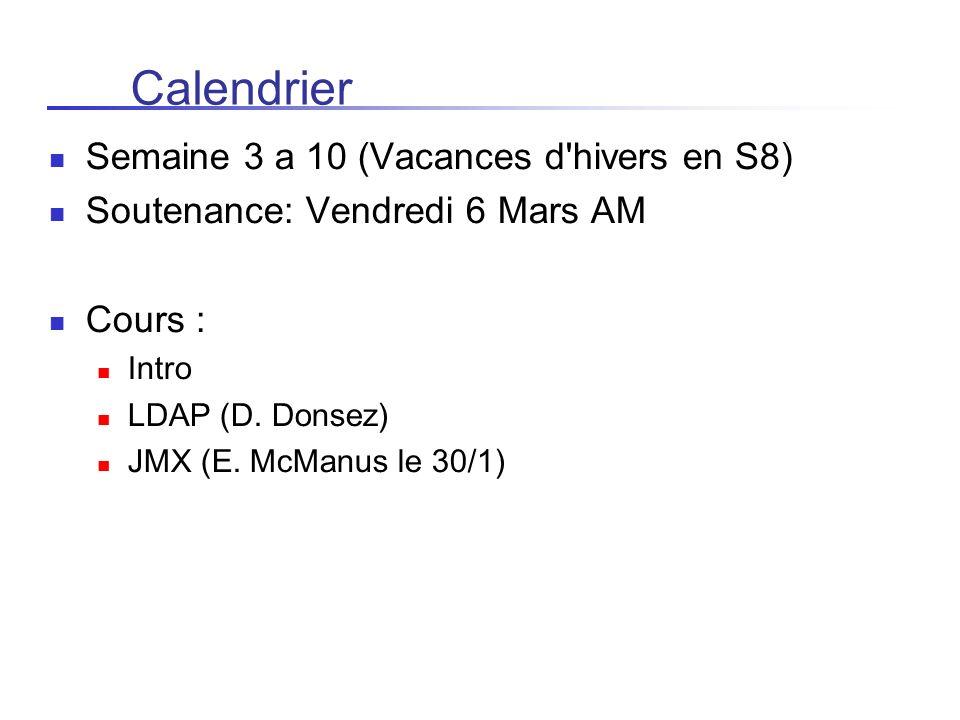 Calendrier Semaine 3 a 10 (Vacances d hivers en S8)