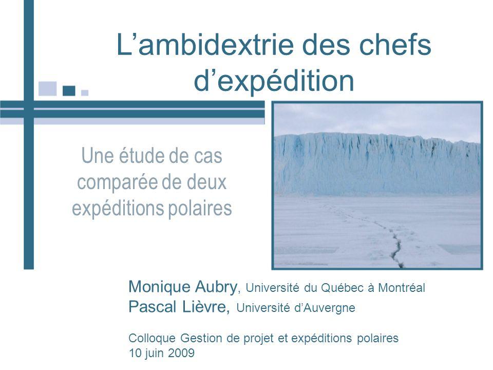 L'ambidextrie des chefs d'expédition