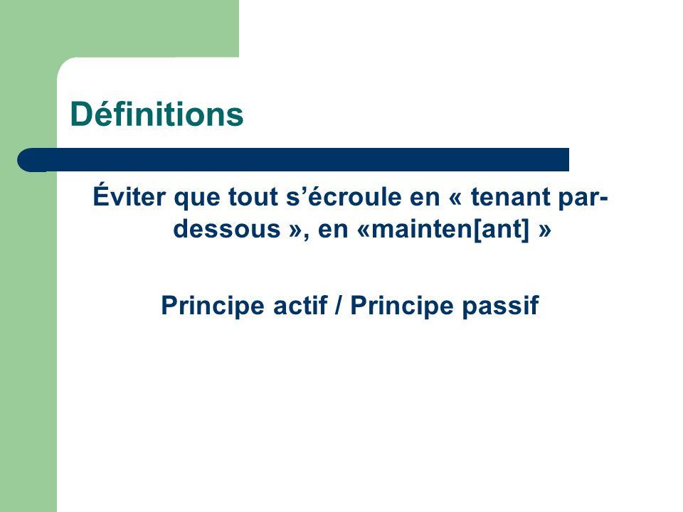 Principe actif / Principe passif