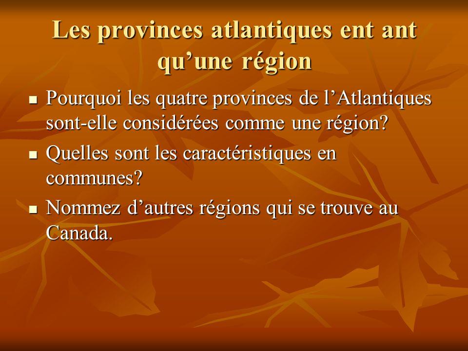 Les provinces atlantiques ent ant qu'une région