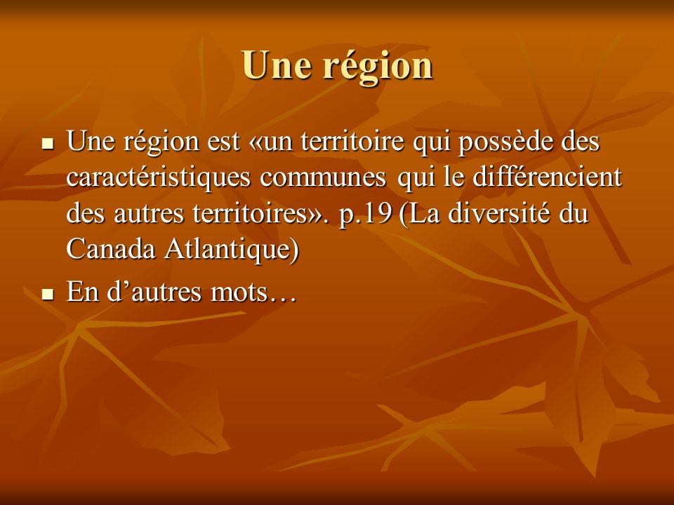 Une région