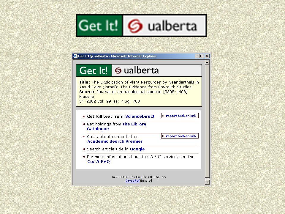Dans plusieurs autres bases de données disponibles à la UofA, vous allez rencontrer le bouton Get It!.