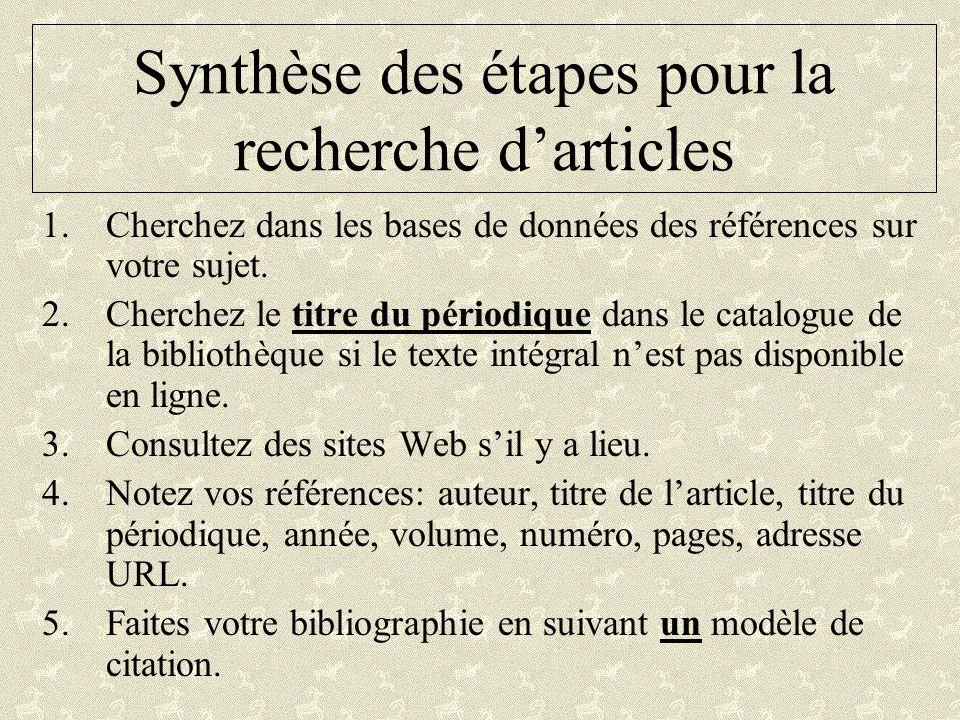 Synthèse des étapes pour la recherche d'articles