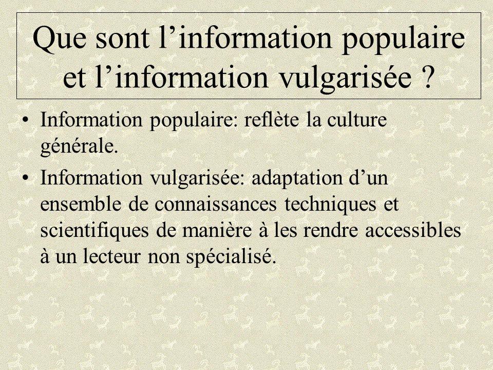 Que sont l'information populaire et l'information vulgarisée