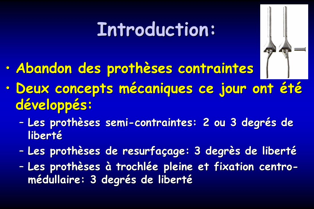 Introduction: Abandon des prothèses contraintes