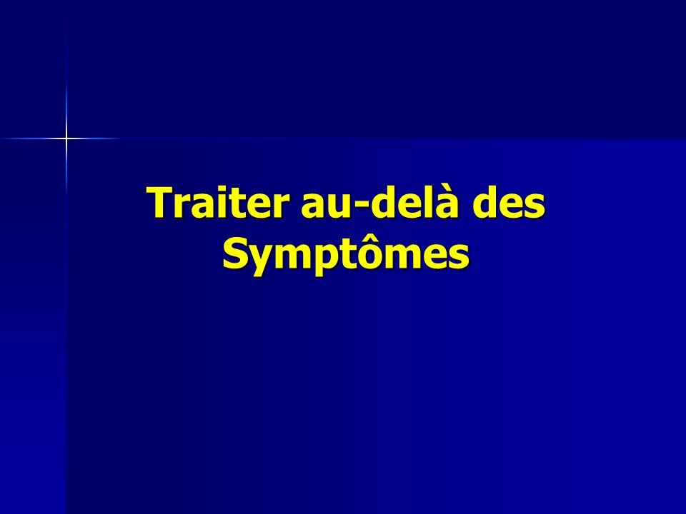 Traiter au-delà des Symptômes