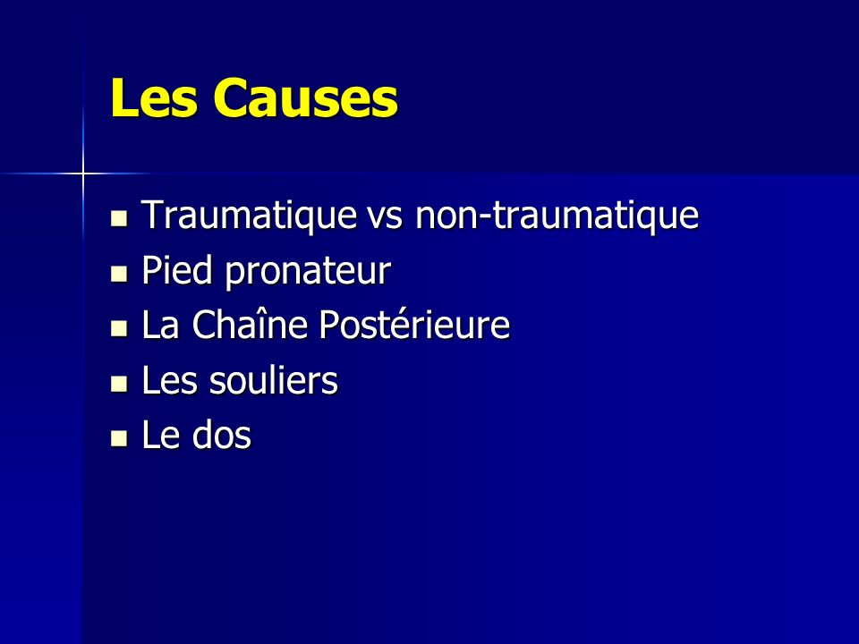 Les Causes Traumatique vs non-traumatique Pied pronateur