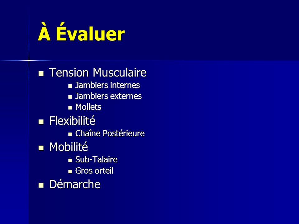 À Évaluer Tension Musculaire Flexibilité Mobilité Démarche