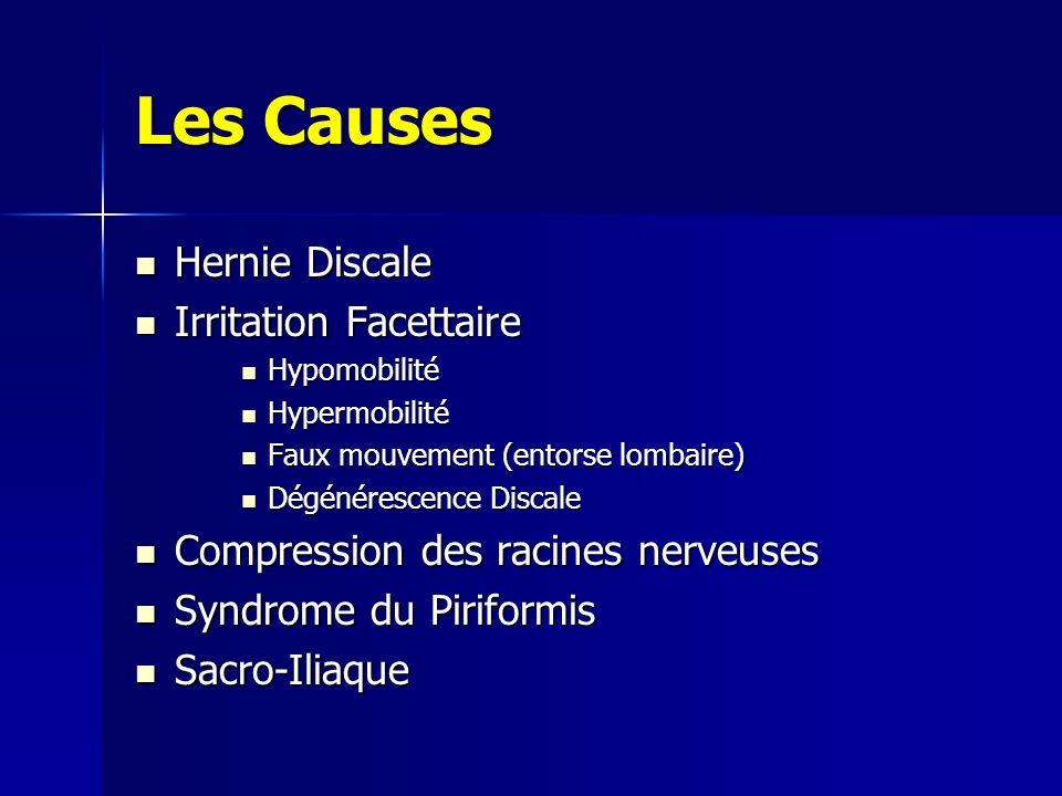 Les Causes Hernie Discale Irritation Facettaire