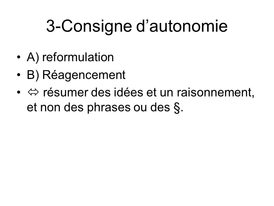 3-Consigne d'autonomie