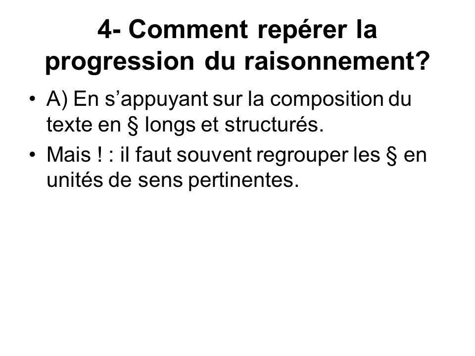 4- Comment repérer la progression du raisonnement
