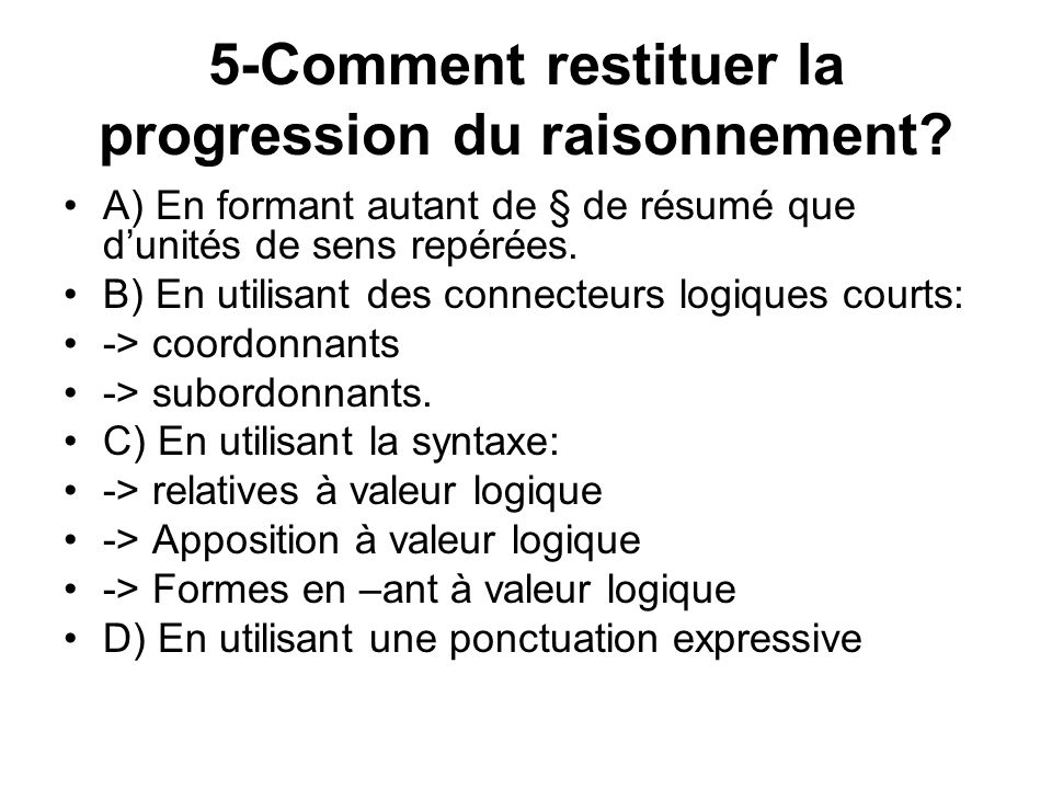 5-Comment restituer la progression du raisonnement