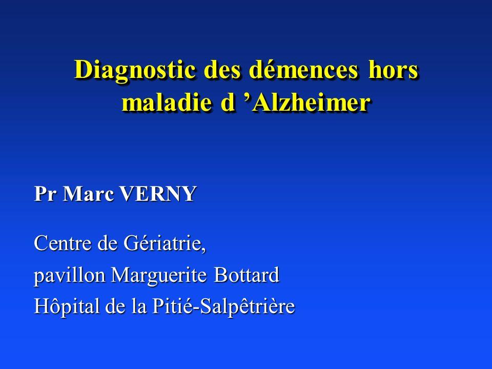 Diagnostic des démences hors maladie d 'Alzheimer