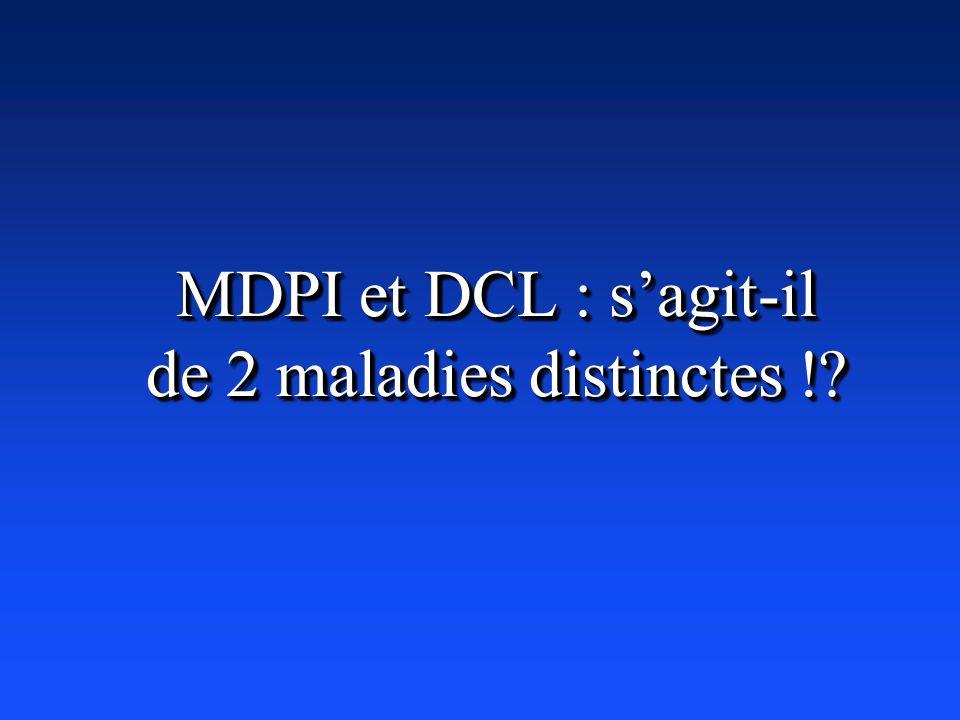 MDPI et DCL : s'agit-il de 2 maladies distinctes !