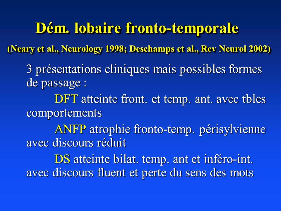 Dém. lobaire fronto-temporale (Neary et al