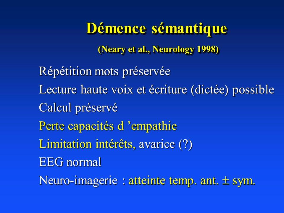 Démence sémantique (Neary et al., Neurology 1998)
