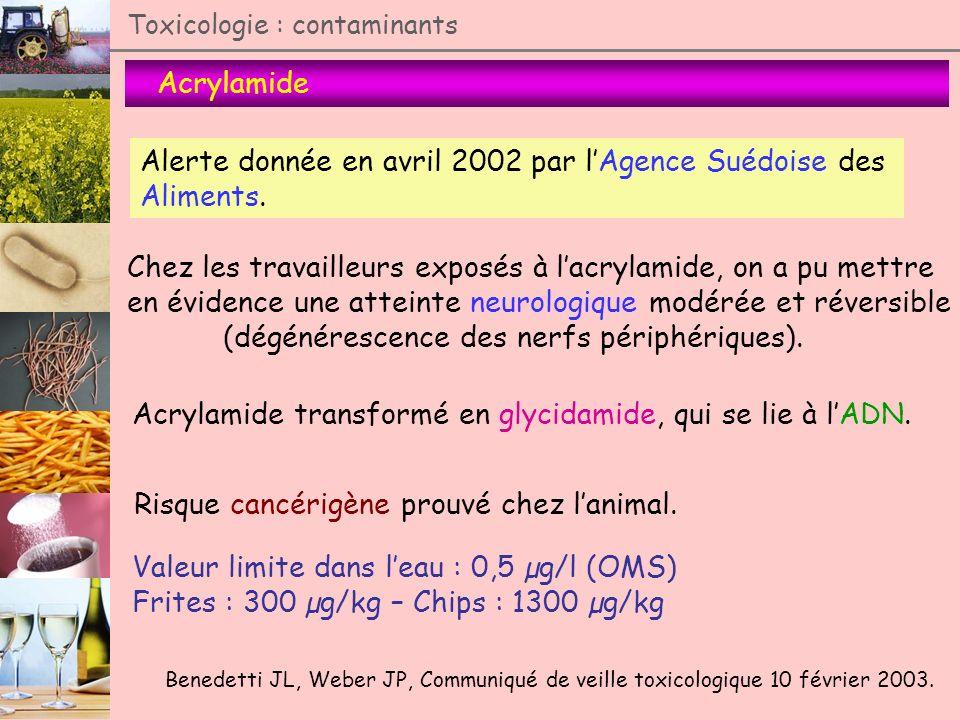 Alerte donnée en avril 2002 par l'Agence Suédoise des Aliments.