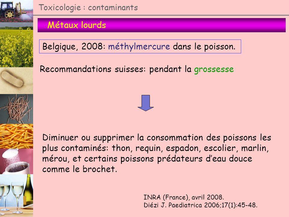 Belgique, 2008: méthylmercure dans le poisson.
