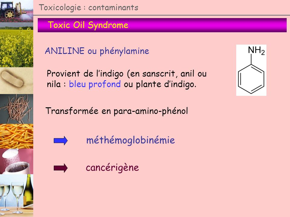 méthémoglobinémie cancérigène Toxic Oil Syndrome