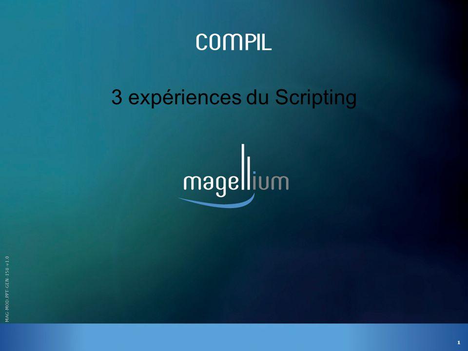 3 expériences du Scripting