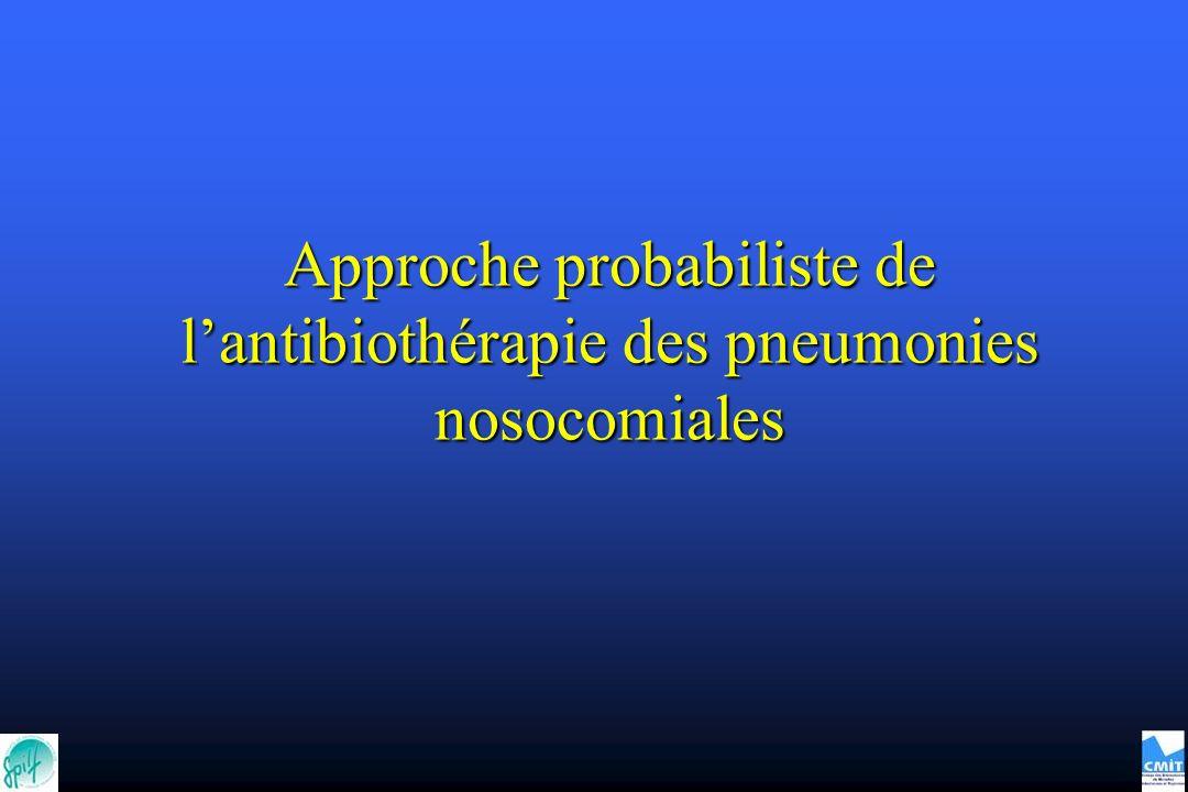 Approche probabiliste de l'antibiothérapie des pneumonies nosocomiales