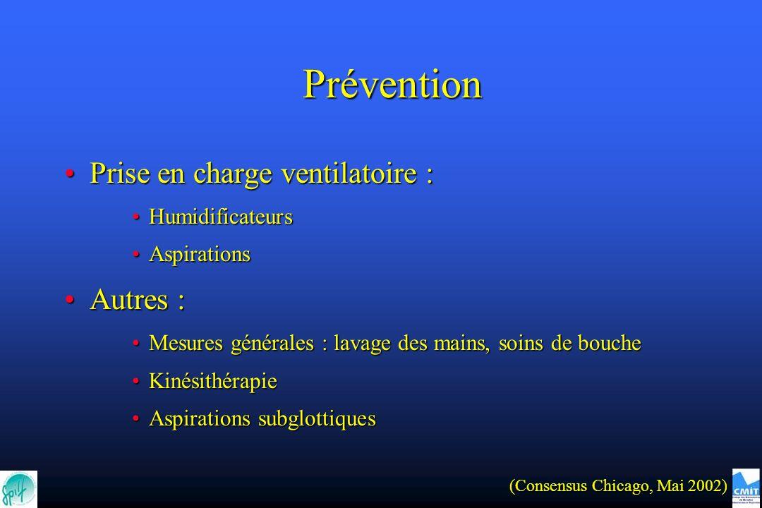 Prévention Prise en charge ventilatoire : Autres : Humidificateurs