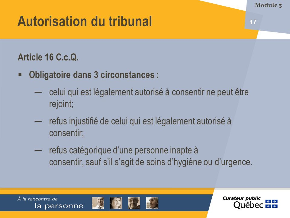 Autorisation du tribunal