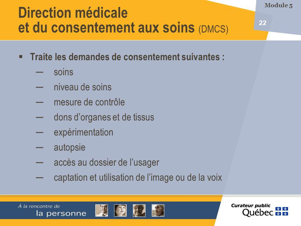 Direction médicale et du consentement aux soins (DMCS)