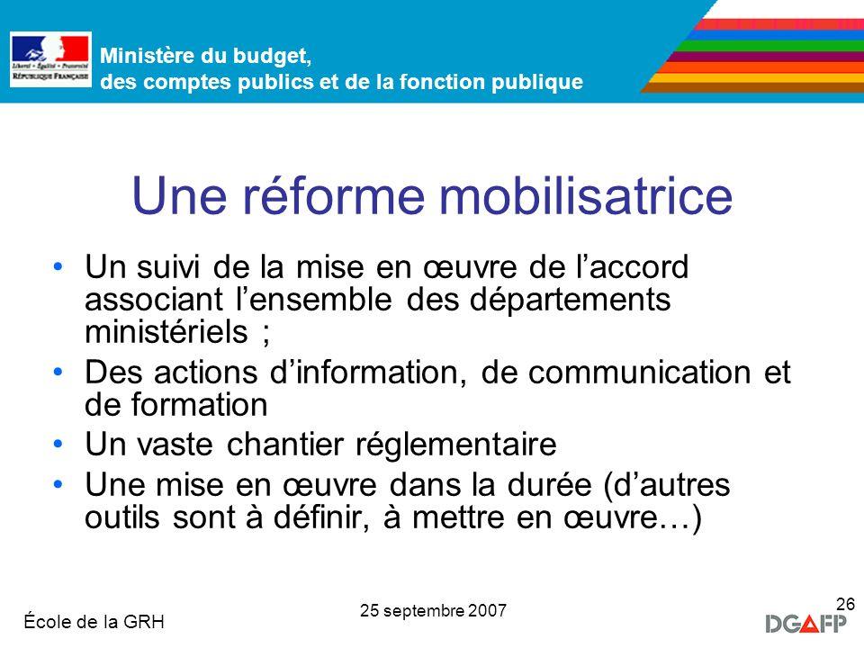 Une réforme mobilisatrice