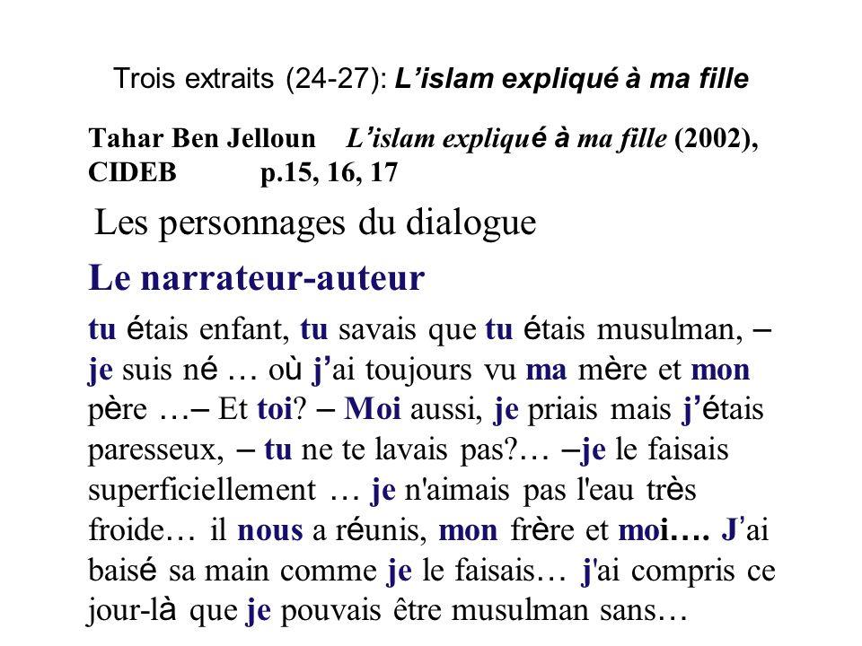 Trois extraits (24-27): L'islam expliqué à ma fille