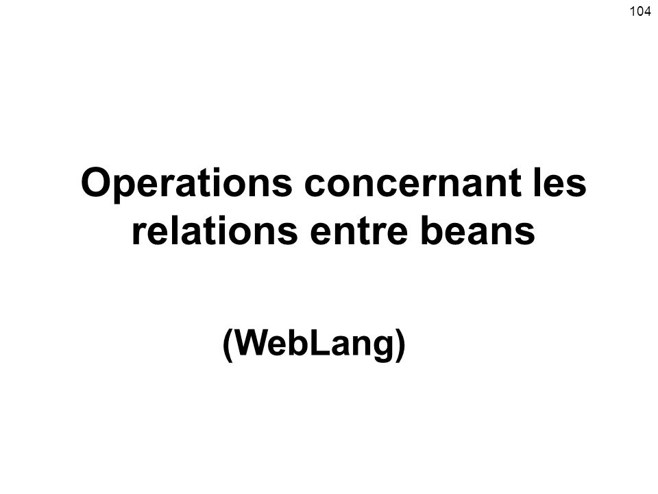 Operations concernant les relations entre beans