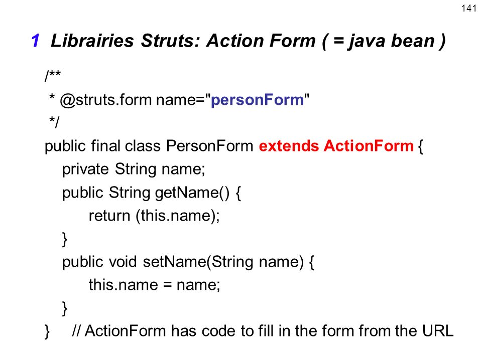 1 Librairies Struts: Action Form ( = java bean )