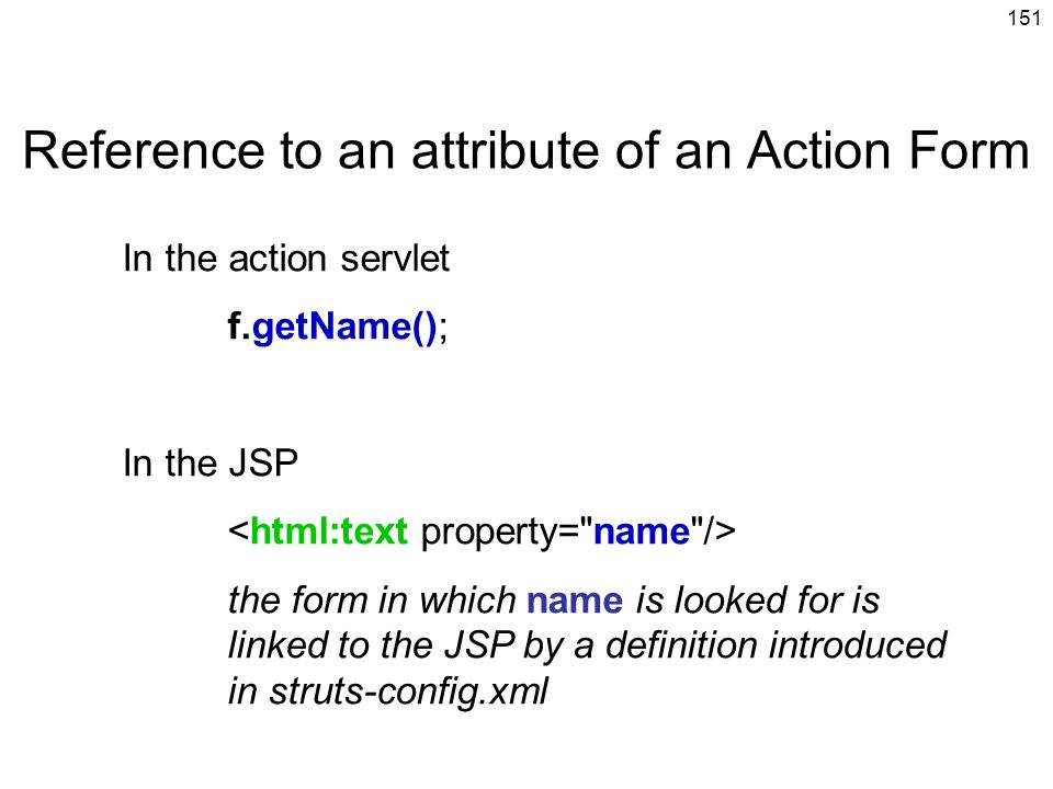 Reference to an attribute of an Action Form