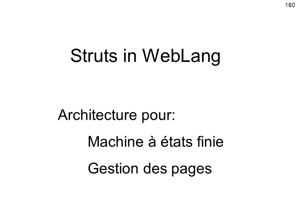 Struts in WebLang Architecture pour: Machine à états finie