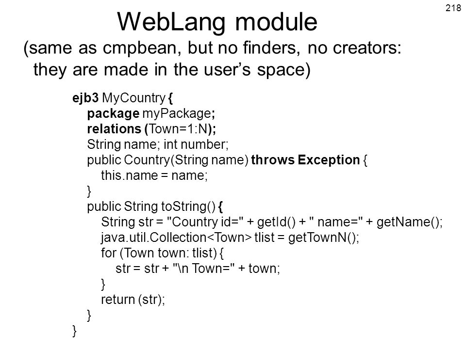 WebLang module (same as cmpbean, but no finders, no creators: they are made in the user's space)