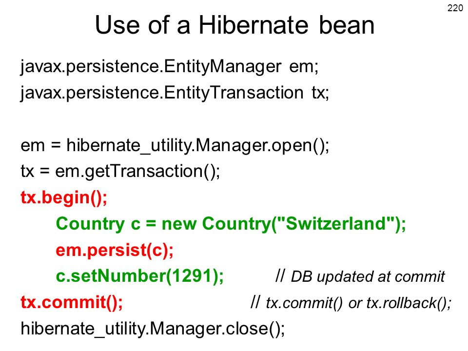 Use of a Hibernate bean javax.persistence.EntityManager em;