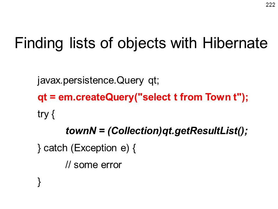 Finding lists of objects with Hibernate