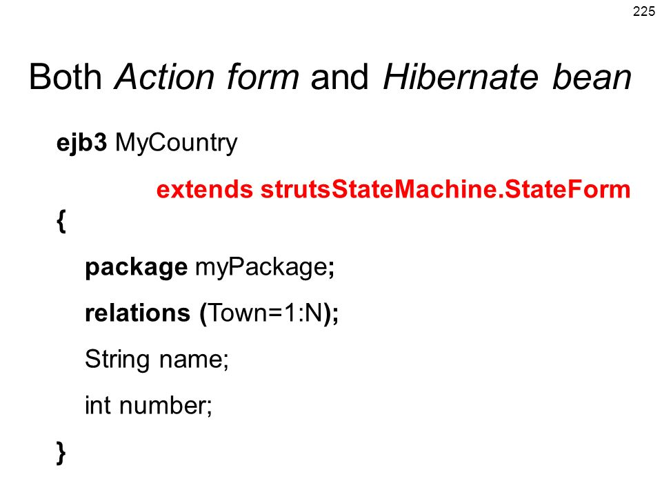 Both Action form and Hibernate bean