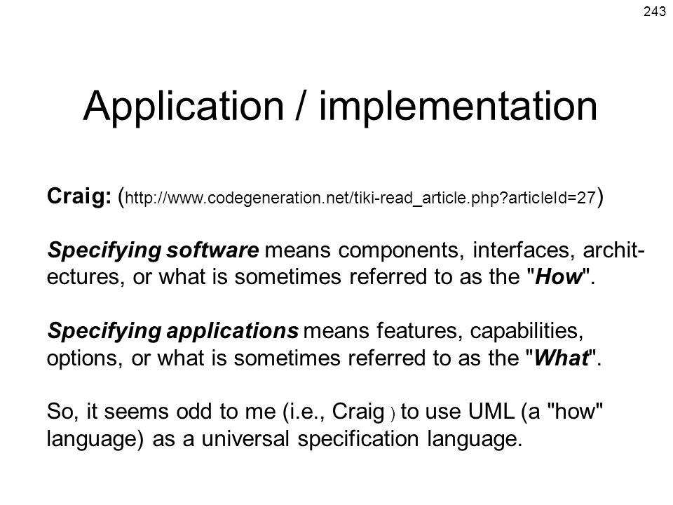 Application / implementation