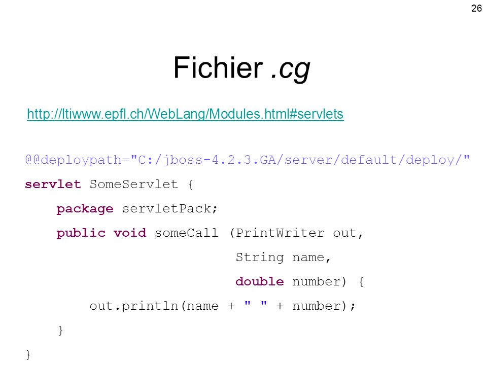 Fichier .cg http://ltiwww.epfl.ch/WebLang/Modules.html#servlets