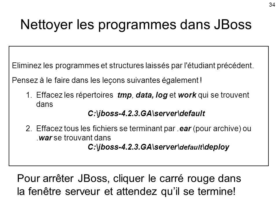 Nettoyer les programmes dans JBoss