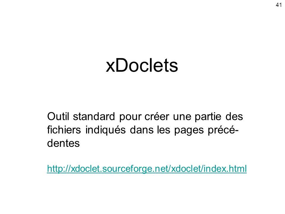 xDoclets Outil standard pour créer une partie des