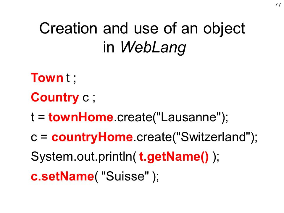 Creation and use of an object in WebLang