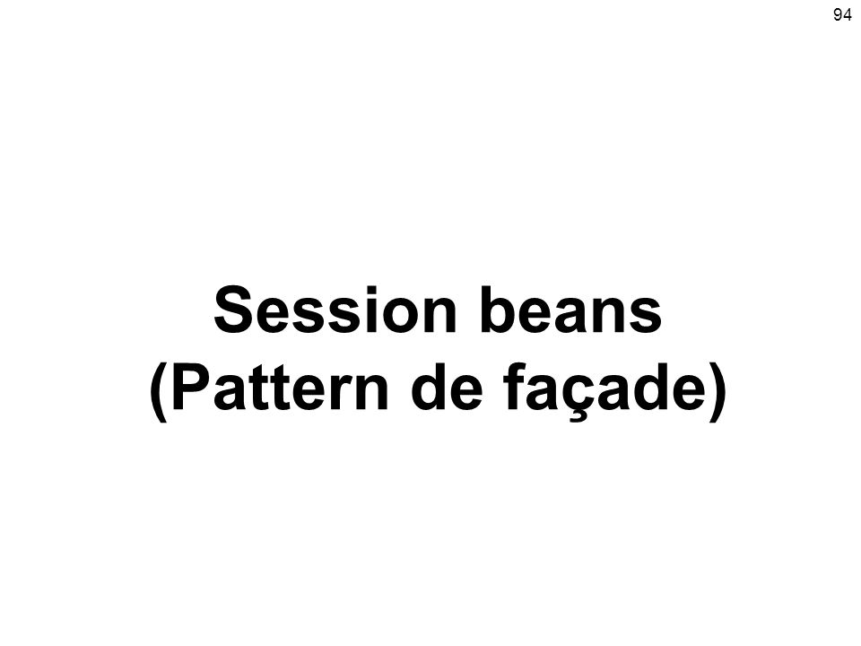 Session beans (Pattern de façade)