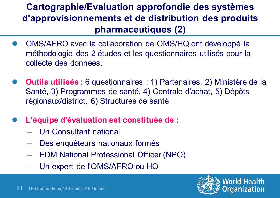 Cartographie/Evaluation approfondie des systèmes d approvisionnements et de distribution des produits pharmaceutiques (2)
