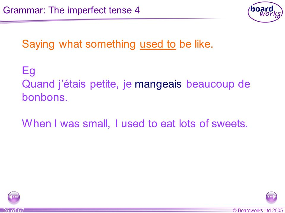 Grammar: The imperfect tense 4