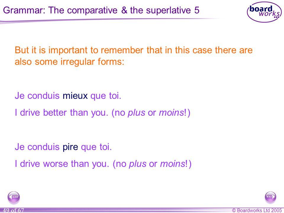 Grammar: The comparative & the superlative 5