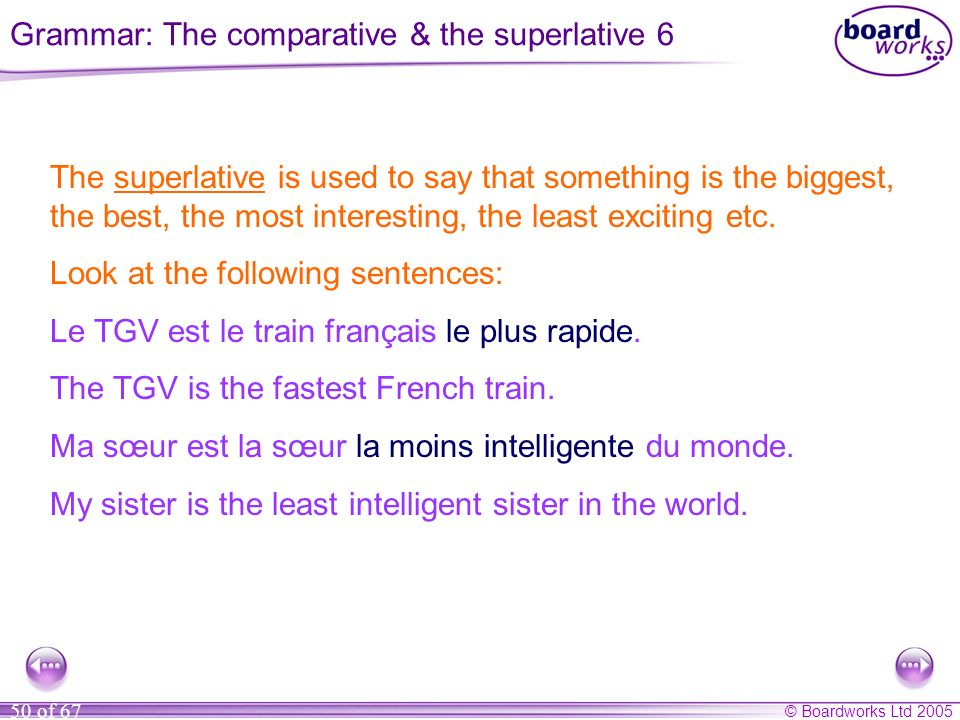 Grammar: The comparative & the superlative 6