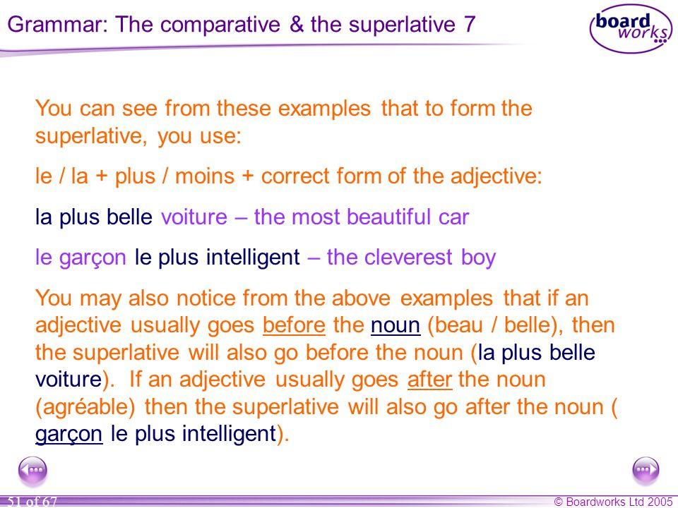 Grammar: The comparative & the superlative 7